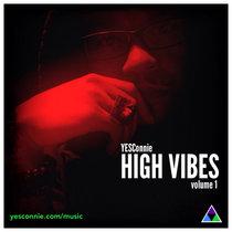 High Vibes Volume 1 cover art
