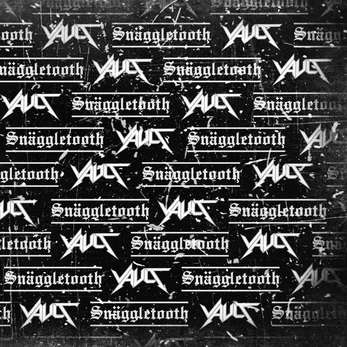 Snäggletooth / Vault cover art
