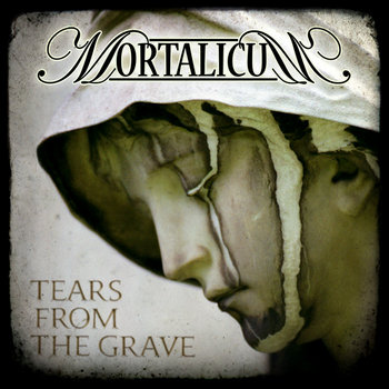"MORTALICUM ""Tears from the Grave"" cover art"