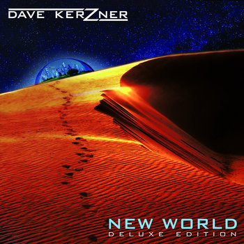 Dave Kerzner - New World: Deluxe Edition