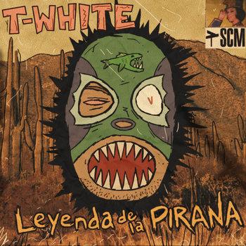 Leyenda De La Pirana cover art