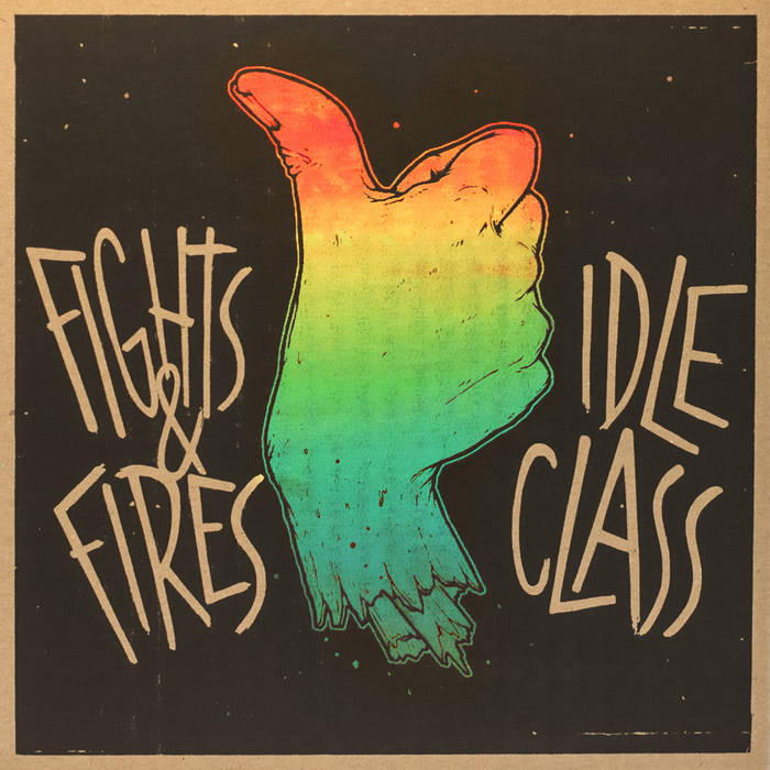 Idle Class / Fights And Fires cover art