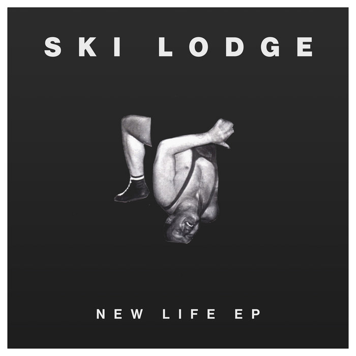 Ski Lodge - New Life (EP) (2016)
