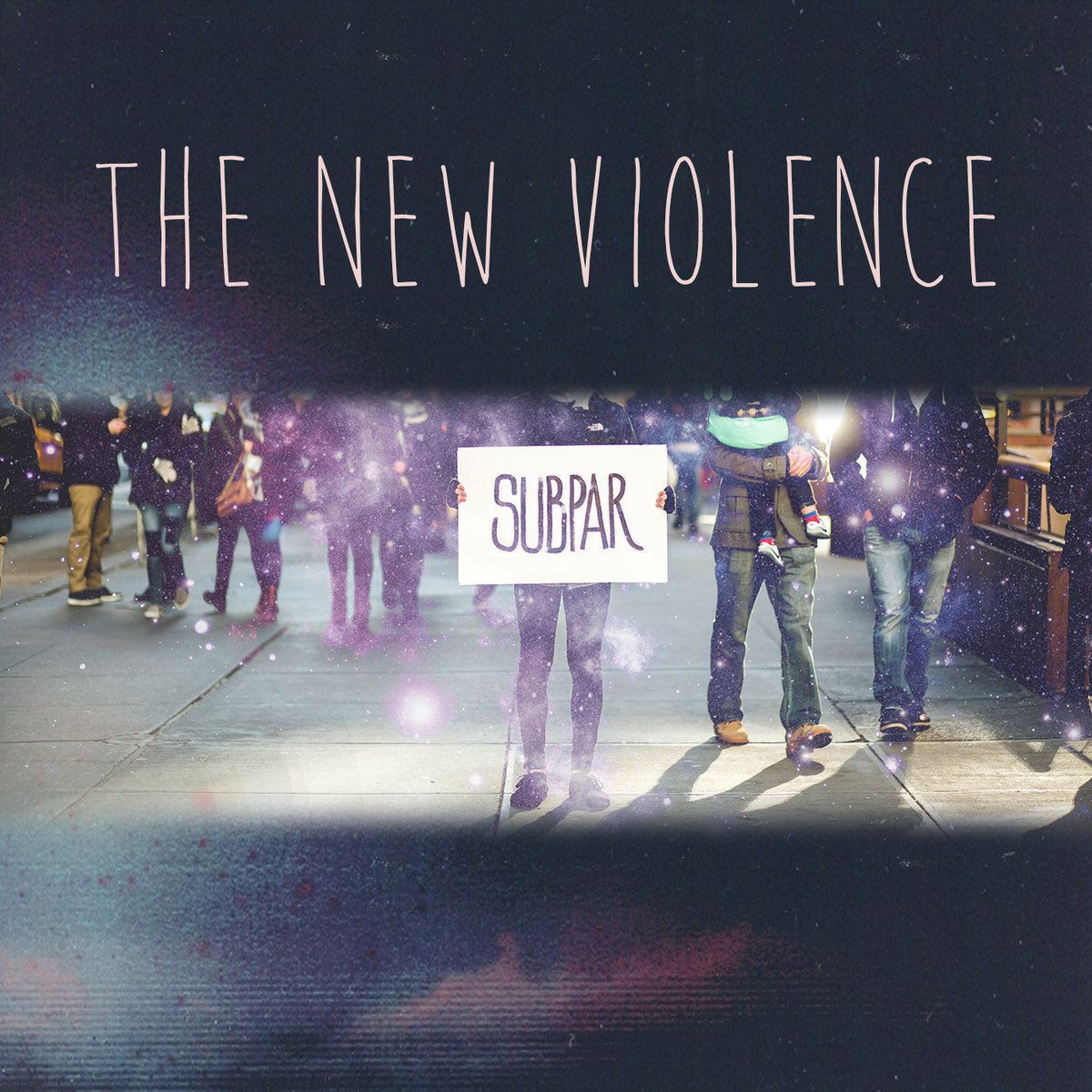 The New Violence - Subpar [single] (2016)