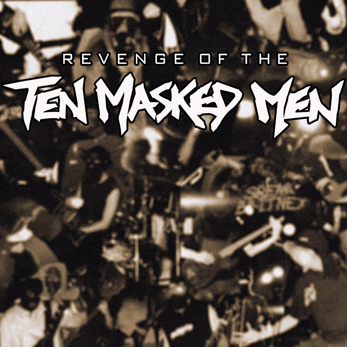 Ten Masked Men Return Of The Ten Masked Men 121