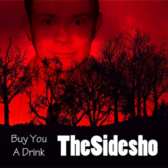 Buy You A Drink | TheSidesho