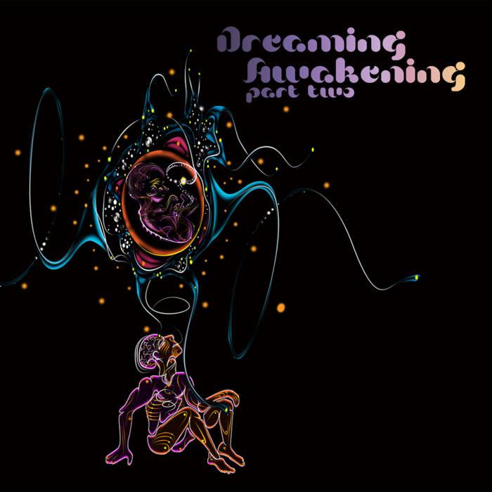 Dreaming Awakening