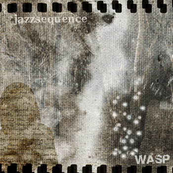 jazzsequence - Wasp