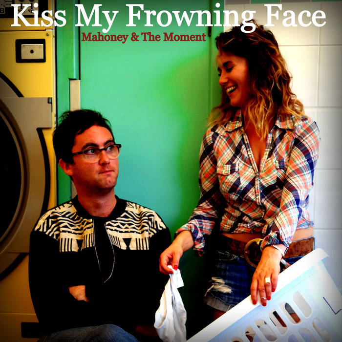 Kiss My Frowning Face cover art