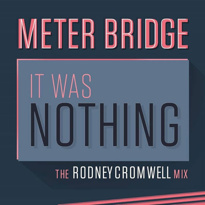 It was Nothing (Rodney Cromwell Remix) cover art