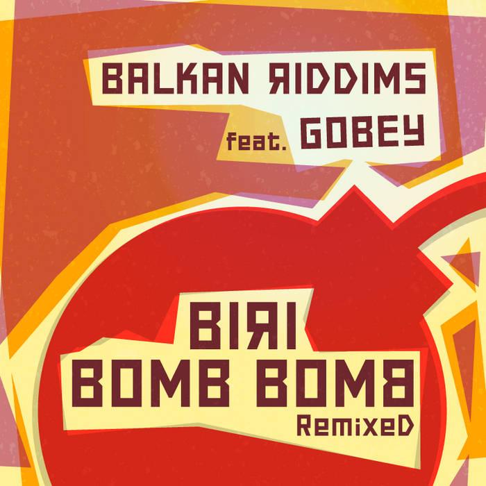 Biri Bomb Bomb Remixed EP cover art