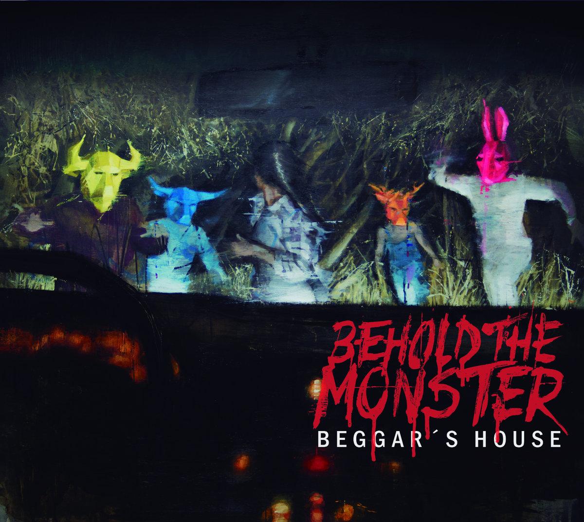 Beggar's House - Behold the monster A4010969679_10