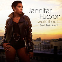 Jennifer Hudson Feat. Timbaland 'WALK IT OUT' REMIX (Prod. by Moshae Beats) cover art