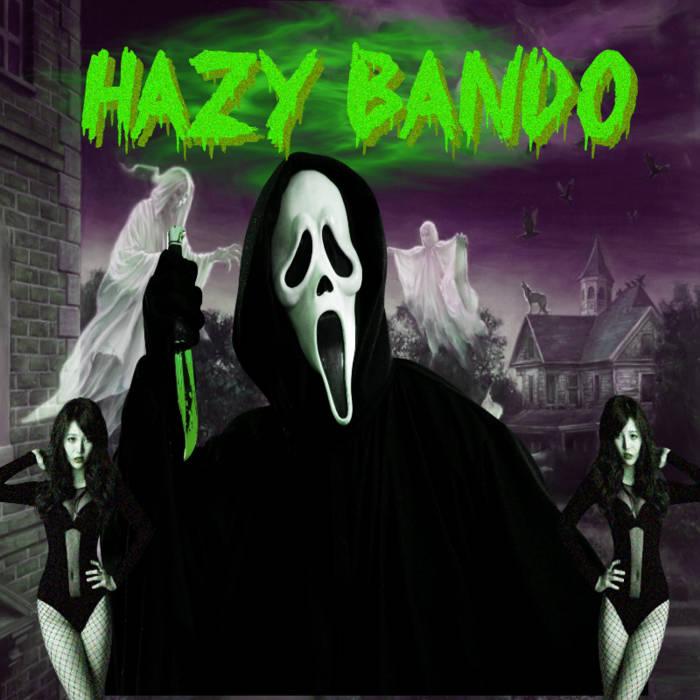 HAZY BANDO cover art