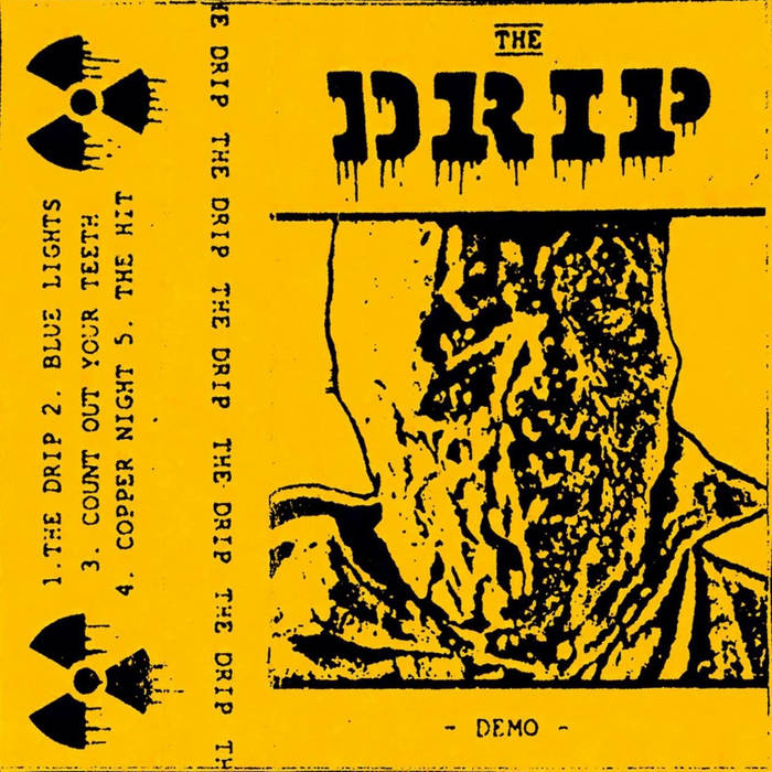 The Drip Demo Tape cover art