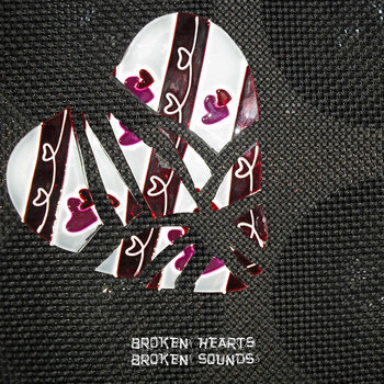 Broken Hearts Broken Sounds cover art