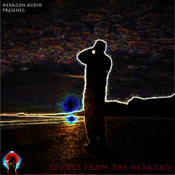 Sounds from the Hexagon cover art