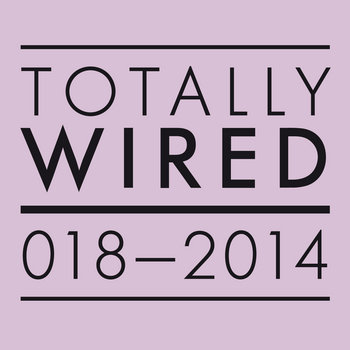 Totally Wired Records 018 cover art