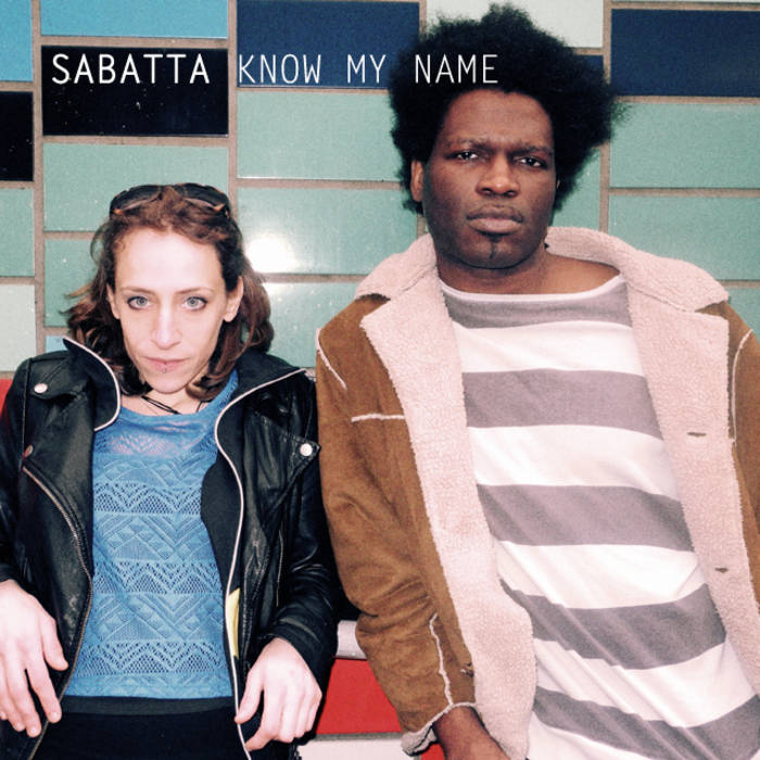 SABATTA - KNOW MY NAME E.P
