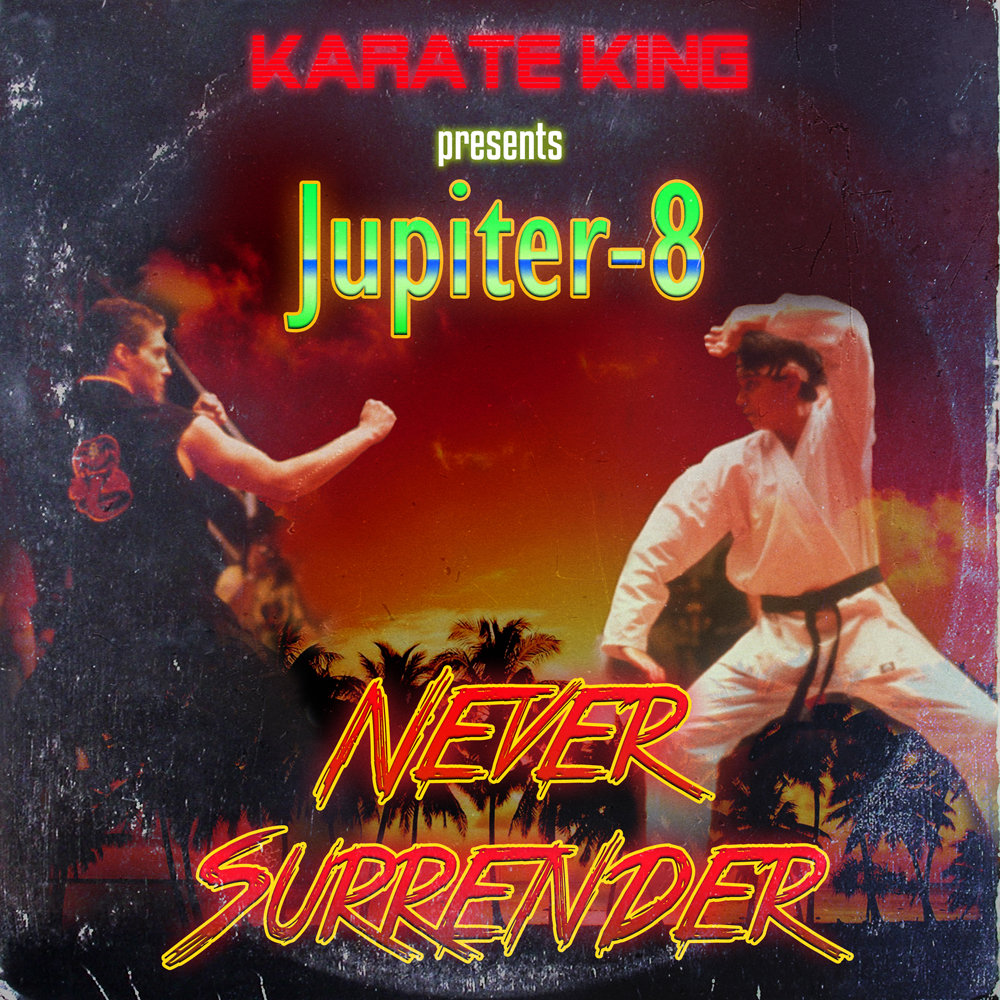 Jupiter-8 - Never Surrender