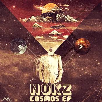 Nokz - Cosmos [EP] (2014)