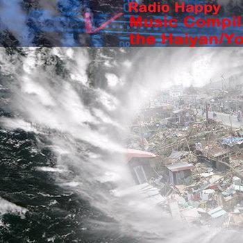 Radio Happy Music Compilation for the Haiyan/Yolanda Victims cover art